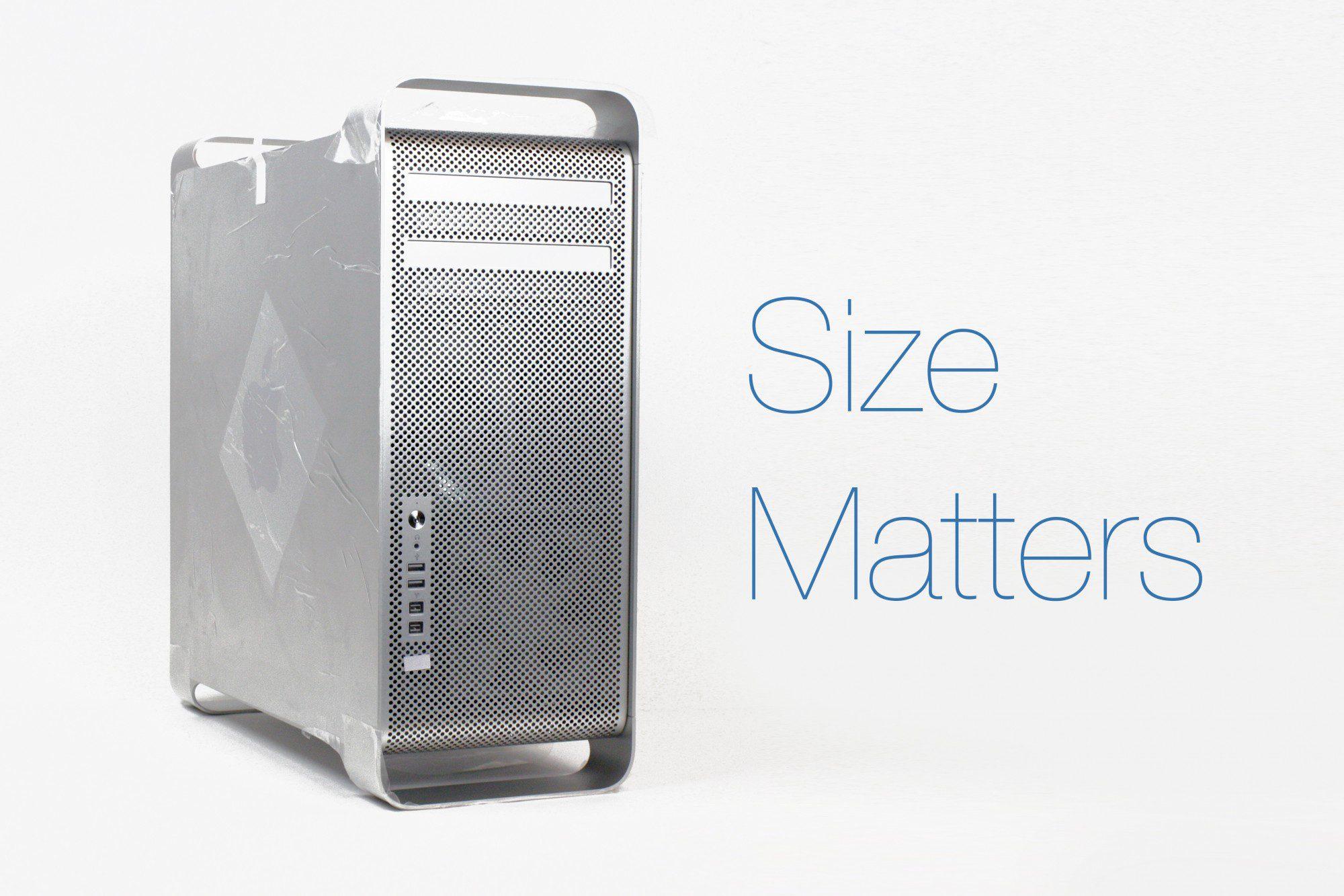 Size matters Mac Pro 5,1