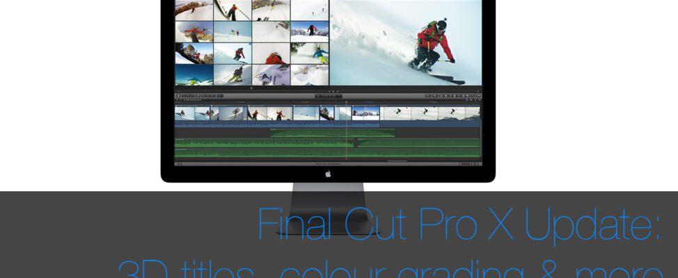 Final Cut Pro X Update For Mac Pro