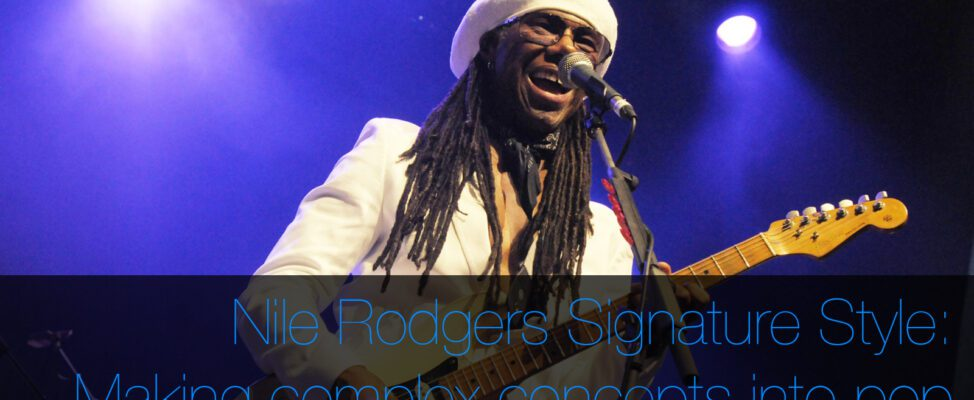 Nile Rodgers Signature Guitar Style, production, songwriting