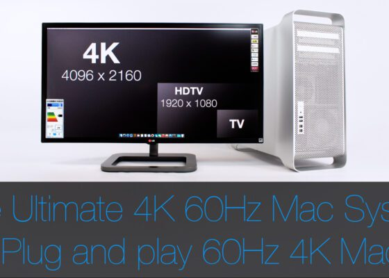 4K 60Hz Mac Pro 5,1