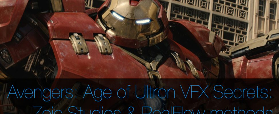 Avengers Age of Ultron VFX Secrets Zoic Studios use RealFlow