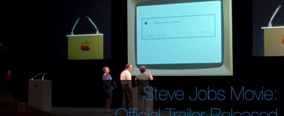 Steve Jobs Apple Movie Official Trailer