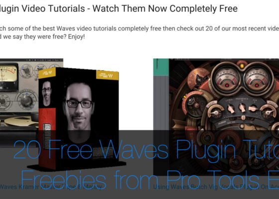 20 Free Waves Plugin Tutorials from Pro Tools Expert