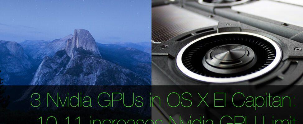 3 Nvidia GPUs in a Mac Pro in OS X 10.11