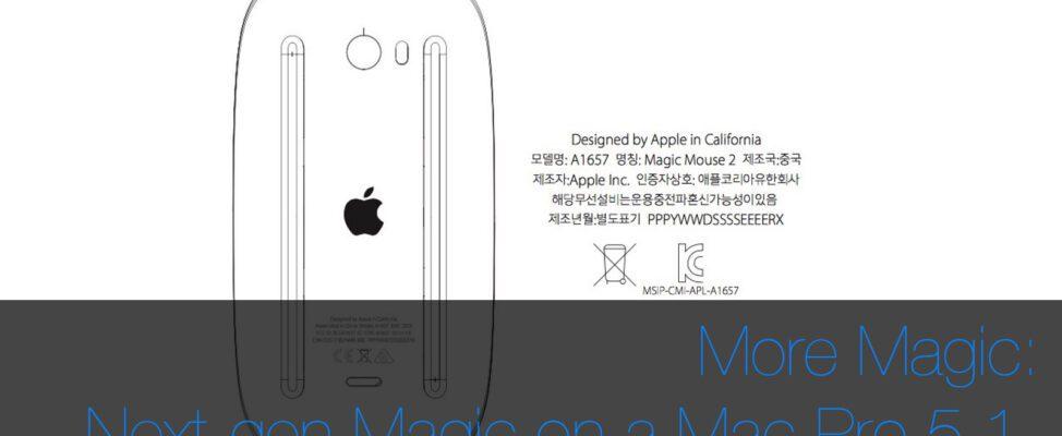 Magic Mouse 2, Magic Trackpad 2 & Magic Keyboard all working on Mac Pro 5,1