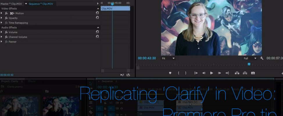 Replicating Photoshops clarify effect in Premiere Pro for video