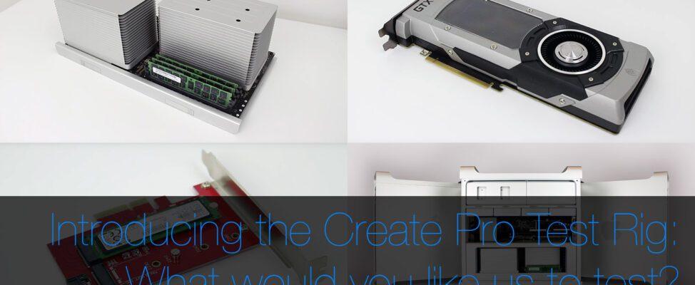 Create Pro Test Mac Pro 5,1