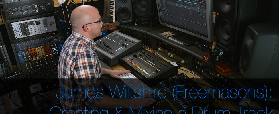 Freemasons' James Wiltshire Creates and Mixes a Drum Track using Vintage Drum Machines, Samplers and Ableton Live