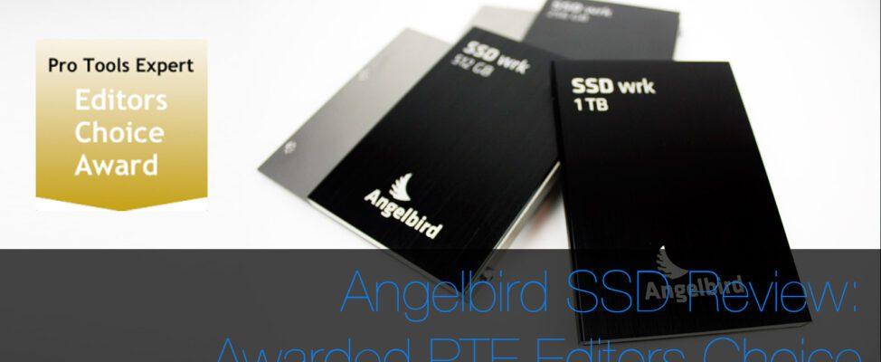 Angelbird SSD drives awarded Pro Tools Expert Editors Choice