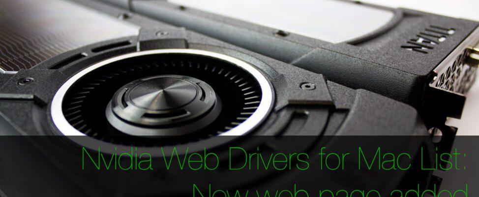 Nvidia Web Drivers for OS X list