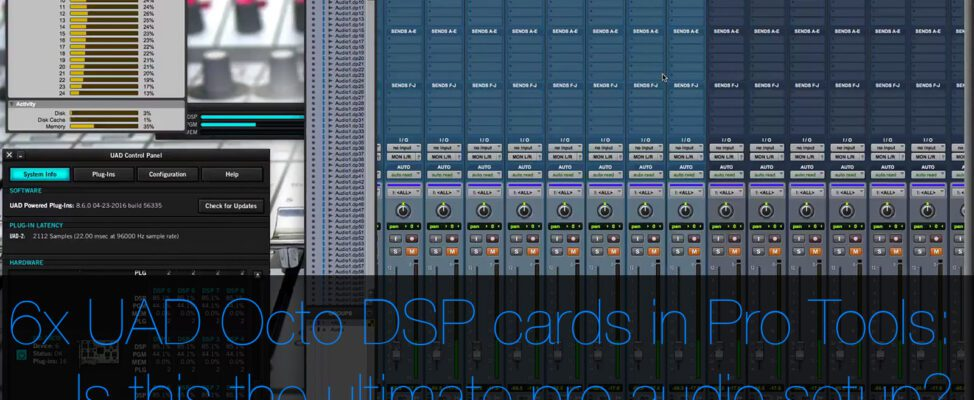 6 UAD OCTO DSP Accelerator Cards in 2010 Mac Pro