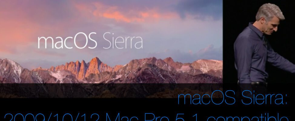 macOS Sierra compatible with classic Mac Pro