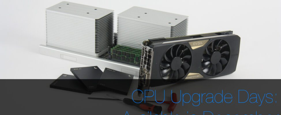 CPU Upgrade Days